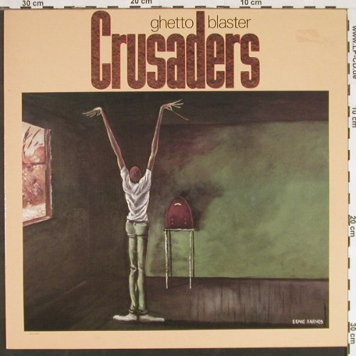Crusaders: Ghetto Blaster, MCA(250 462-1), D, 1984 - LP - C9475 - 5,00 Euro