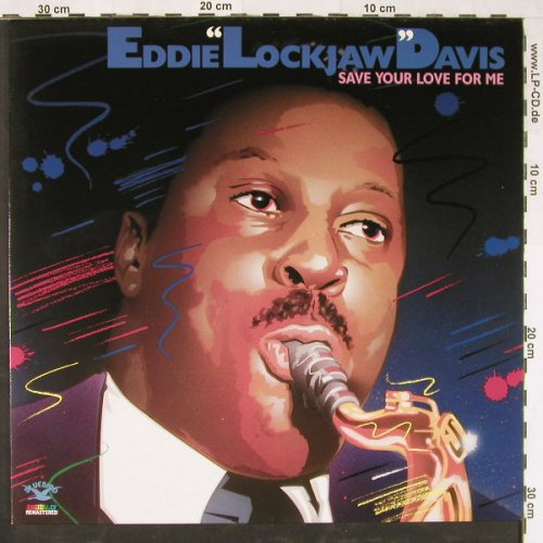 Davis,Eddie'Lockjaw': Save Your Love For Me,Ri, RCA(NL86463), D, 1988 - LP - E2077 - 5,00 Euro