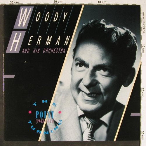 Herman,Woody & His Orch.: The Turning Point (1943-44), MCA(252 318-1), D, 1985 - LP - E2799 - 5,00 Euro