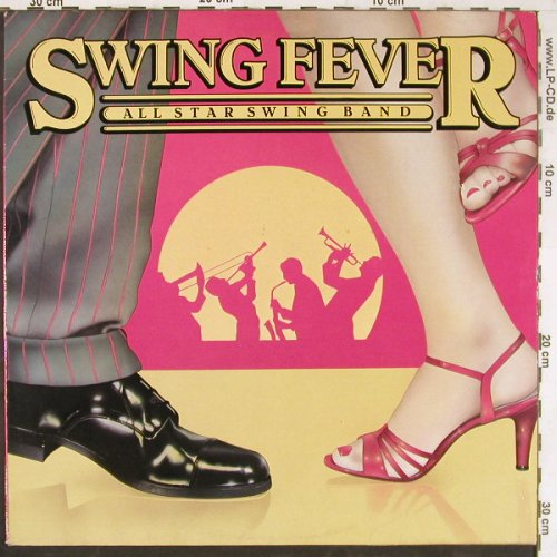 All Star Swing Band: Swing Fever, CBS(25042), UK, 1982 - LP - E4277 - 5,00 Euro