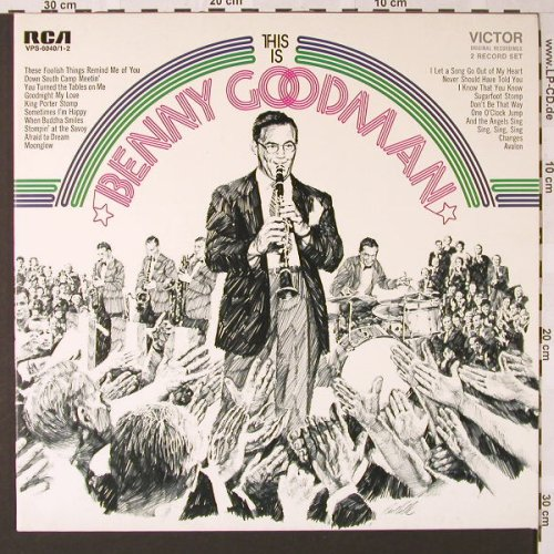 Goodman,Benny: This Is B.G., Foc, RCA(VPS-6040/1-2), D,Mono, 1971 - 2LP - E7460 - 7,50 Euro