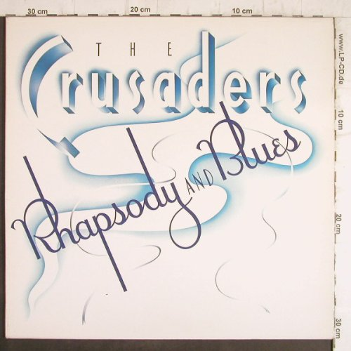 Crusaders: Rhapsody and Blues,Foc, MCA(202 523-320), D, 1980 - LP - F8523 - 5,00 Euro