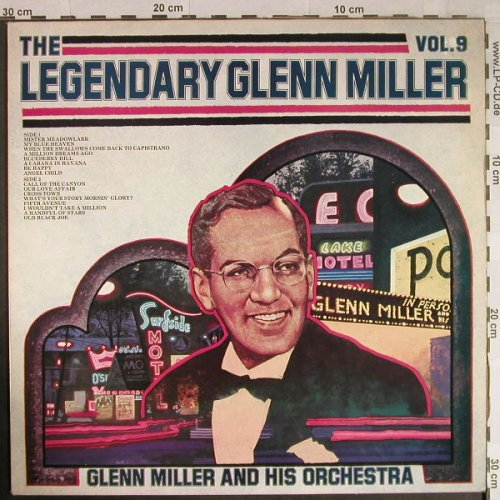 Miller,Glenn & His Orch.: The Legendary Vol.9, RCA(LFM1 7516), UK,Mono,  - LP - H1084 - 5,00 Euro