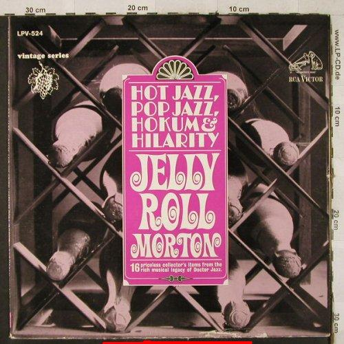 Morton,Jelly Roll: Hot Jazz,Pop Jazz, Hokum & Hilarity, RCA(LPV-524), US,m-/VG+,  - LP - H3500 - 4,00 Euro