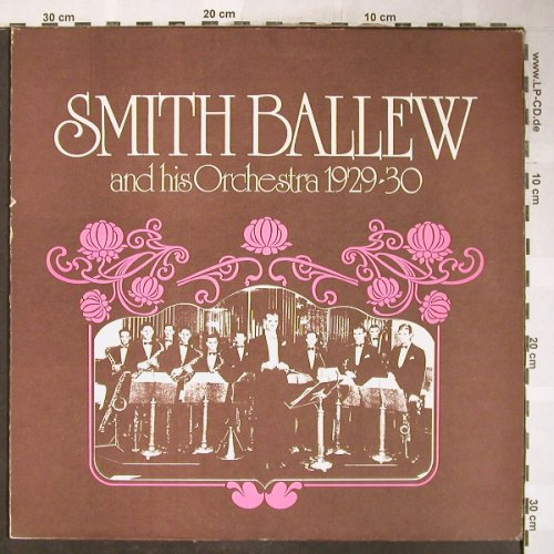 Ballew,Smith  and his Orchestra: 1929-30, vg+/vg+, Lyric(3301), CDN, woc, 1977 - LP - H6113 - 6,00 Euro