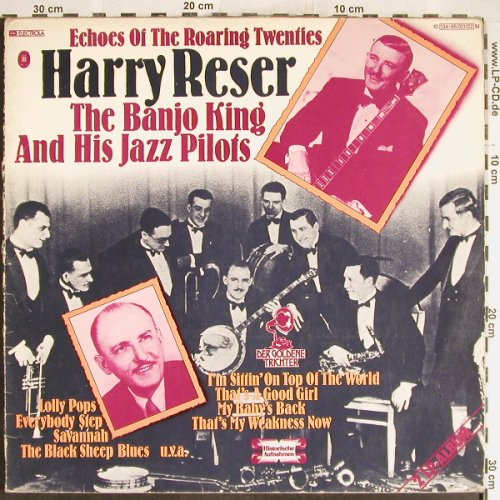 Reser,Harry-Banjo King &Jazz Pilots: Echoes of the Roaring Twenties,Foc, Odeon(034-45 021/22), D,VG+/vg+,  - 2LP - H6198 - 5,00 Euro