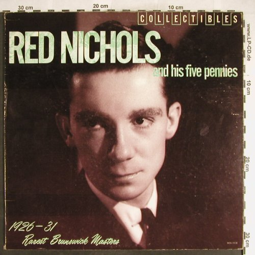 Nichols,Red & Five Pennies: 1926-1931 Rarest Brunsw.Masters, MCA(MCA-1518), US,vg+/vg+, 1982 - LP - H6233 - 4,00 Euro