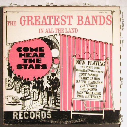 V.A.Greatest Bands in all the Land: Tony Pastor...Paul Whiteman, Bygone(BB/SWING 1501), UK,VG-/vg+,  - LP - H6261 - 3,00 Euro