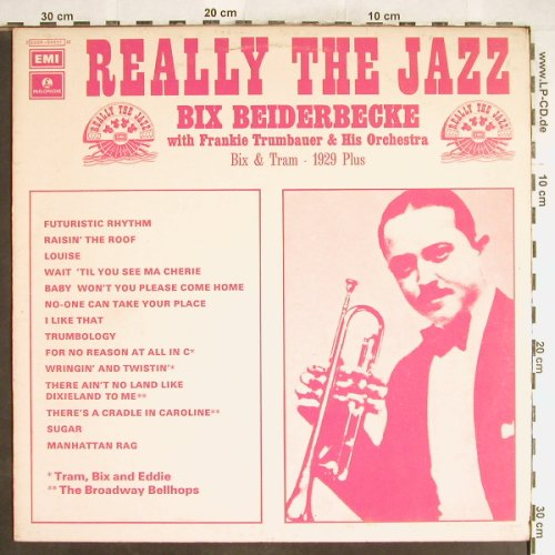 Beiderbecke,Bix  w.Trumbauer'sOrch: Really the Jazz-Bix&Tram 1929+, Parlophone(C 054-04557), I,Mono,  - LP - H6301 - 5,00 Euro
