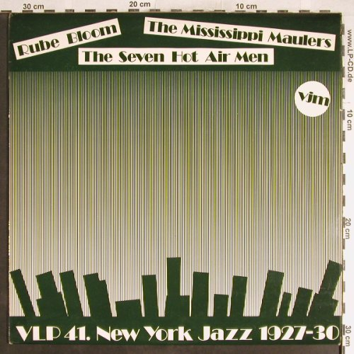 Bloom,Rube/MississippiMaulers...: The Seven Hot Air Men, VJM,N.Y.Jazz 1927-30(VLP 41), UK,vg+/m-, 1970 - LP - H6329 - 5,00 Euro