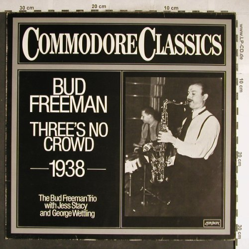 Freeman,Bud: Three's No Crowd, 1938, vg+/vg+, Comodore(6.24061 AG), D, 1979 - LP - H6431 - 4,00 Euro