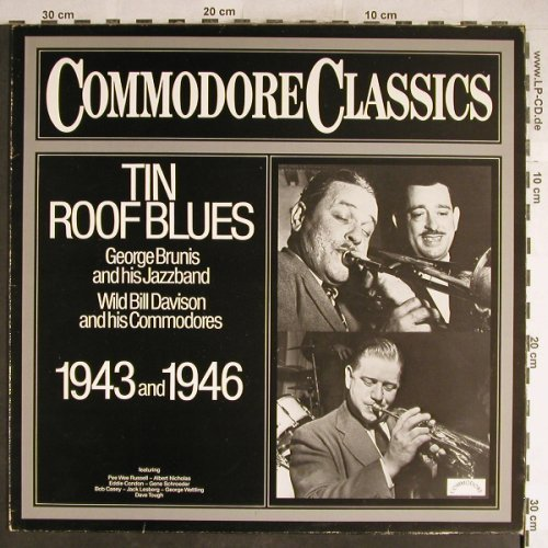 Brunis,George / Wild Bill Davison: Tin Roof Blues, 1943 and 1946, Commodore(6.24294 AG), D,m-/vg+, 1980 - LP - H6433 - 5,00 Euro