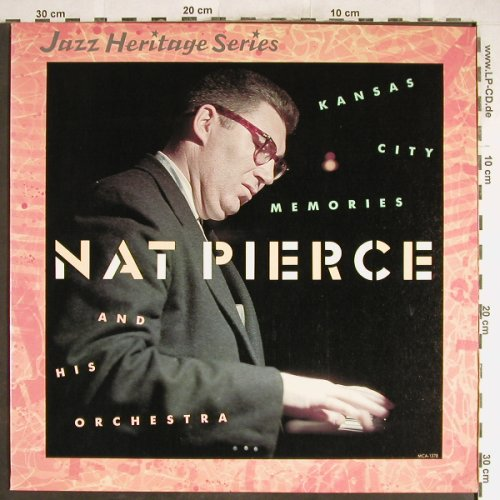 Pierce,Nat  & his Orchestra: Kansas City Memories, MCA(MCA-1378), US, 1983 - LP - H6591 - 7,50 Euro