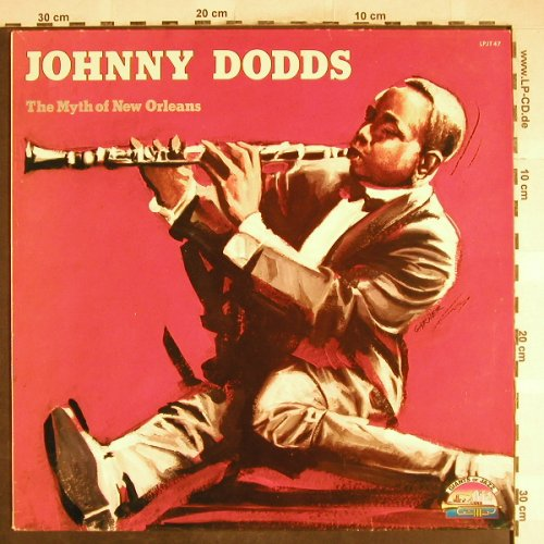 Dodds,Johnny: The Myth Of New Orleans, Giants Of Jazz(LPJT 47), I, 1986 - LP - H6719 - 5,50 Euro