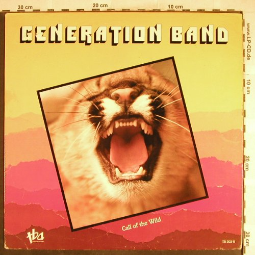 Generation Band: Call Of The Wild, tba Rec.(TB 202-N), US M-VG+, 1984 - LP - H6801 - 7,50 Euro