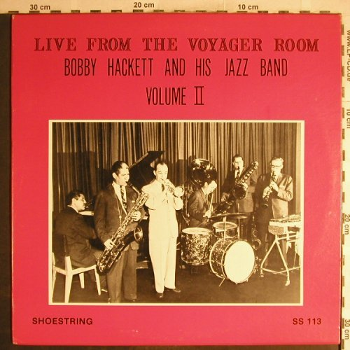 Hackett,Bobby  and his Jazzband: Live from the Voyager Room,Vol.2, Shoestring(SS-113), US,  - LP - H6881 - 9,00 Euro