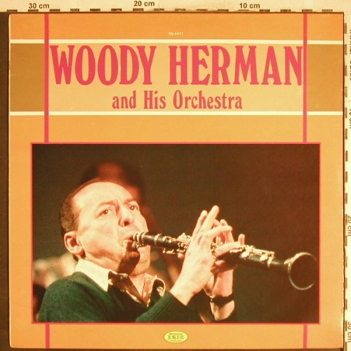 Herman,Woody & his Orchestra: Same, Joker(SM 4021), I, 1983 - LP - H6907 - 5,50 Euro