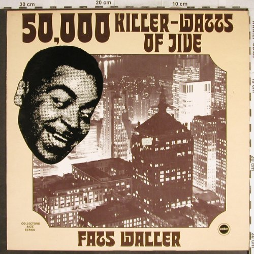 Waller,Fats: 50,000 Killer-Watts of Jive, Ember(CJS 842), UK,  - LP - H7107 - 6,00 Euro