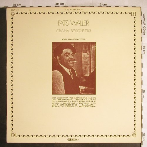 Waller,Fats: Original Sessions 1943, Musidisc(30 JA 5104), F,  - LP - H7112 - 6,00 Euro
