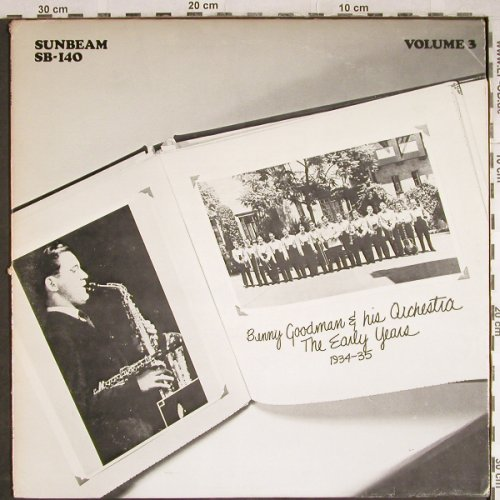 Goodman,Benny & his Orchestra: The Early Years, Vol.3, m-/vg+, Sunbeam(SB-140), US, 1974 - LP - H7890 - 6,00 Euro