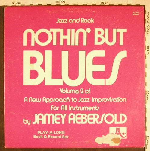Abersold,Jamey: Nothing but Blues, Vol.2, m-/VG-, JA(JA 1211), US, 1981 - LP - H8084 - 4,00 Euro