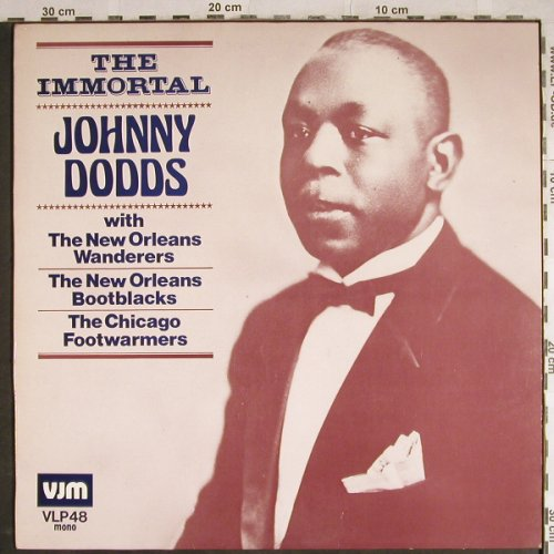 Dodds,Johnny: The Immortal, VJM(VLP 48), UK, 1981 - LP - H8292 - 6,00 Euro