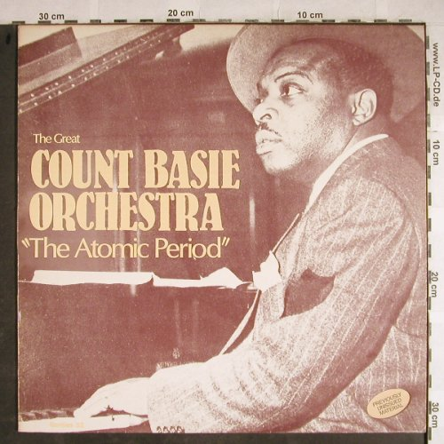 "Basie,Count: The Great-""The Atomic Period"", Rarities(52), DK, Ri,  - LP - H8481 - 5,50 Euro"