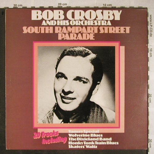Crosby,Bob & his Orchestra: South Rampart Street Parade, m-/vg+, MCA(MCFM 2578), UK,  - LP - H9179 - 5,00 Euro