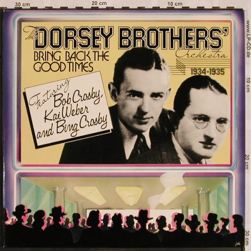 Dorsey Brother Orchester: Bring Back the good Times, Foc, MCA Coral(6.28315 DP), D, 1975 - 2LP - X1073 - 7,50 Euro