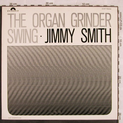 Smith,Jimmy: The Organ Grinder Swing, Polydor(H 817), D, 1966 - LP - X220 - 15,00 Euro