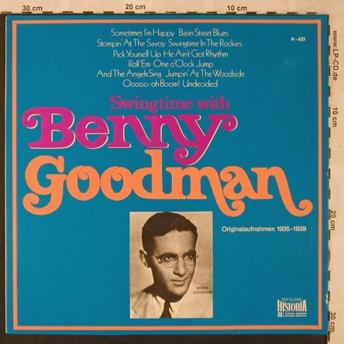Goodman,Benny: Swingtime with,OriginalAufn.1935-39, Historia(H-623), D,  - LP - X2551 - 5,00 Euro