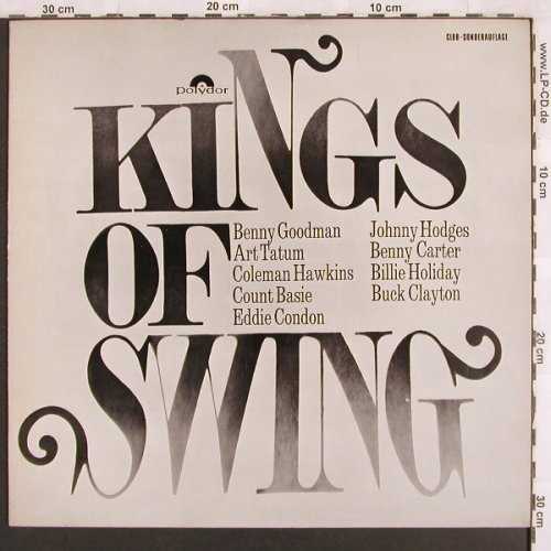 V.A.Kings of Swing: Goodman...Buck Clayton, Foc, Polydor-Club-Sonderaufl.(74 566), D, Mono,  - LP - X3110 - 7,50 Euro