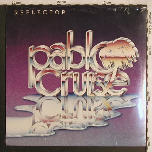 Pablo Cruise: Reflector, FS-New, AM(LK 63726), NL, 1981 - LP - X4422 - 9,00 Euro