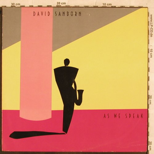 Sanborn,David: As We Speak, WB(K 56 975), D, 1982 - LP - X447 - 5,50 Euro