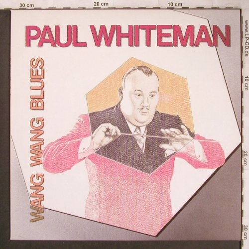 Whiteman,Paul: Wang Wang Blues, Astan(LP 20184), D, 1985 - LP - X4737 - 5,50 Euro