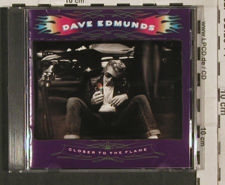 Edmunds,Dave: Closer To The Flame, Capitol(CDEST 2113), UK, 1990 - CD - 80255 - 10,00 Euro