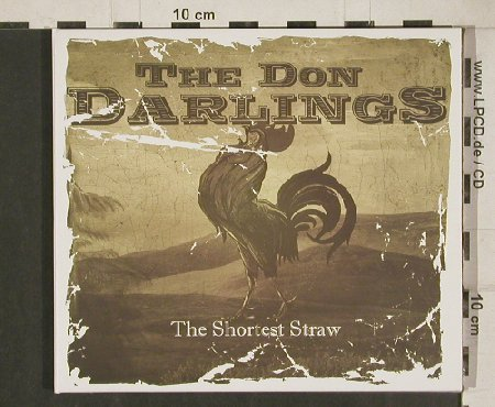 Darlings,Don: The Shortest Straw, Digi, Alleycat(ALC020), EU, 2010 - CD - 80795 - 7,50 Euro