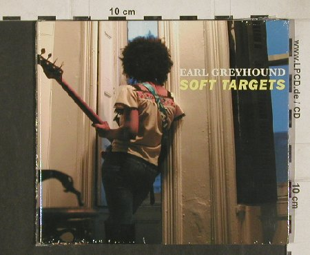 Earl Greyhound: Soft Targets, Digi,12Tr. FS-New, Organisation(TO002), EU, 2011 - CD - 80968 - 10,00 Euro