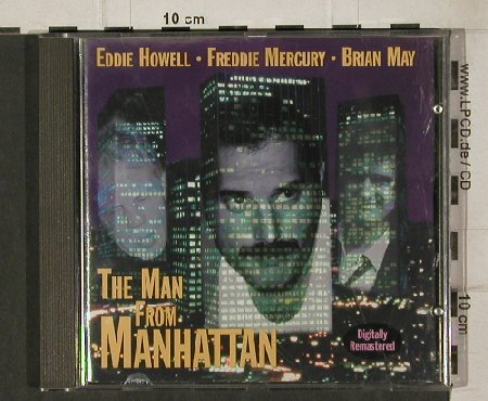 Howell,Eddie/Fr. Mercury/BrianMay: Man From Manhattan*+2+2, Decision(dp1306201-2), D, 1996 - CD5inch - 81233 - 3,00 Euro