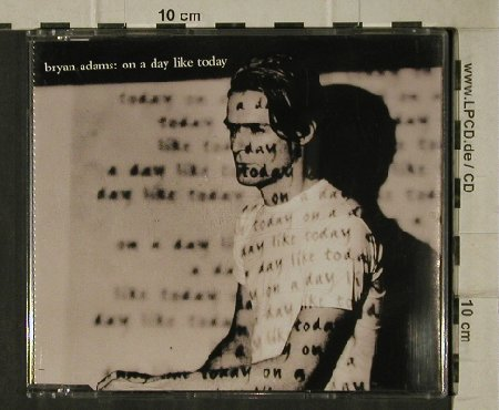 Adams,Bryan: On a day like today*2+2, AM(), , 1998 - CD5inch - 81471 - 2,50 Euro