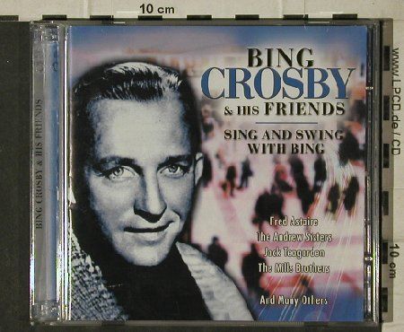 Crosby,Bing & Friends: Sing and Swing with Bing, Tim(220500), , 2001 - 2CD - 81674 - 5,00 Euro