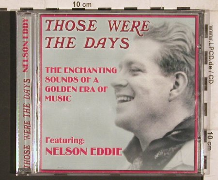 Eddie,Nelson: Those were the days, Forefront(TWTDCD 6019), UK, 2001 - CD - 81729 - 4,00 Euro
