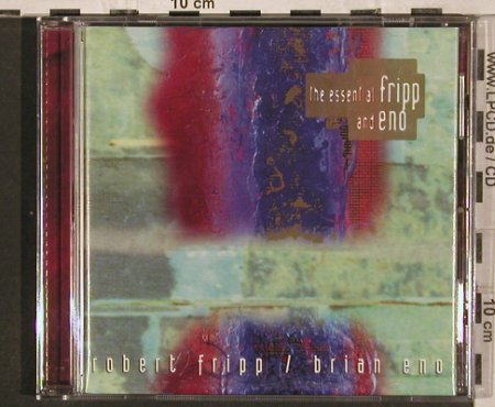 Fripp,Robert / Brian Eno: The Essential Fripp and Eno, Virgin(), NL, 1994 - CD - 82254 - 7,50 Euro