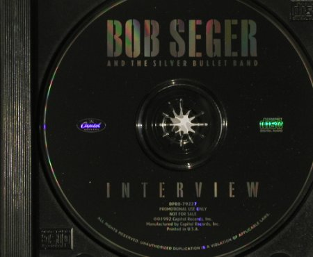 Seger,Bob & Silver Bullet Band: Interview, Promo,No Booklet,25 Tr., Capitol(DPRO-79227), US, 92 - CD - 90123 - 4,00 Euro