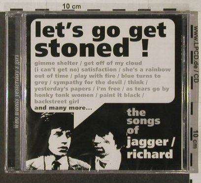 Jagger / Richard  by V.A.: Let's Go Get Stoned!,24Tr., FS-New, Sequel(NEMcd 577), UK, 2000 - CD - 91968 - 10,00 Euro