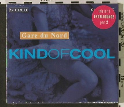 Gare du Nord: Kind Of Cool,Excellounge pt2 FS-New, MovingCoil(944.0155.026), EU,Digi, 2002 - CD - 92923 - 10,00 Euro