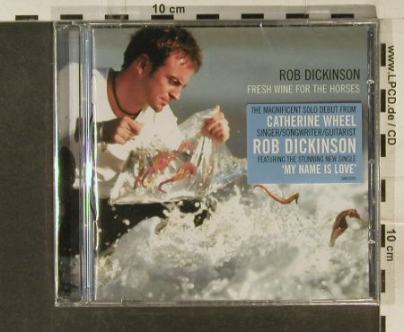 Dickinson,Rob: Fresh Wine for the Horses, FS-New, Sanctuary(), UK, 2005 - CD - 94901 - 10,00 Euro