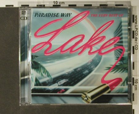 Lake: Paradise Way-The Very Best Of, Sony(516456 2), EU, 2004 - 2CD - 94935 - 11,50 Euro