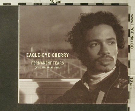 Eagle-Eye Cherry: Permanent Tears,4 Tr.Digi, Polyd.(), EEC, 1999 - CD5inch - 95557 - 4,00 Euro