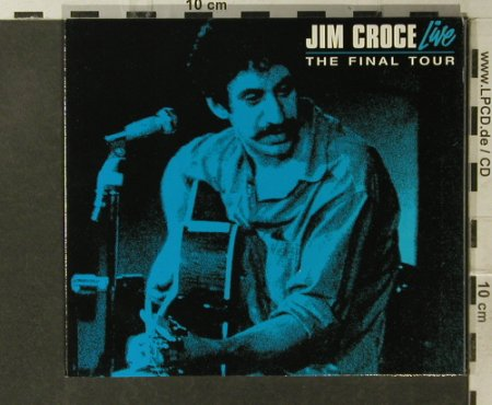 Croce,Jim: The Final Tour-Live(73), Digi, Sanctuary(SMBCD 432), EU, 2007 - CD - 95659 - 10,00 Euro